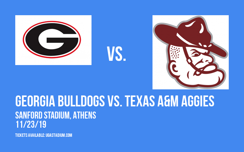 Georgia Bulldogs vs. Texas A&M Aggies at Sanford Stadium